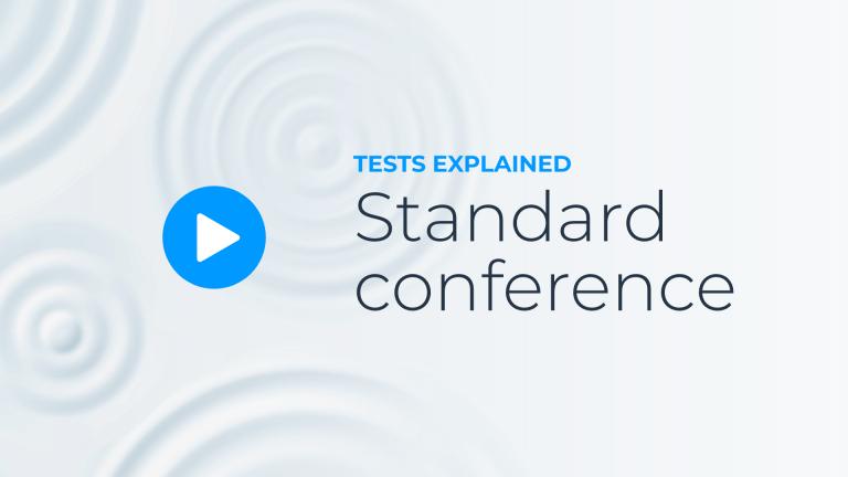 Standard Conference Test - Spearline Tests Explained
